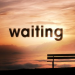 """Waiting on God"" 4/12/15 @ 10 AM"