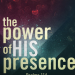 """The Presence of the Lord"" 2/5/17 @ 10 AM"