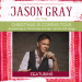 Jason Gray: Christmas Is Coming Tour!