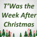 """T'Was the Week After Christmas"" – 12/31/17 @ 10 AM"